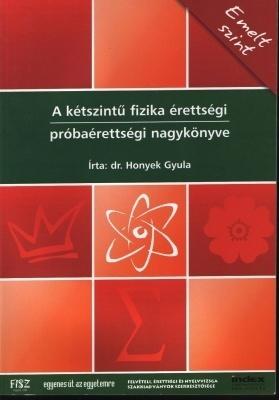 A kétszintű fizika érettségi nagykönyve