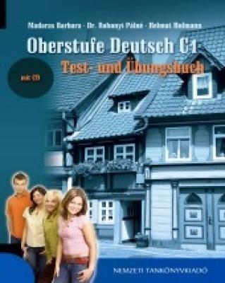 Oberstufe Deutsch C1. Test- und Übungsbuch mit CD