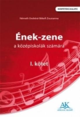 Ének-zene a középiskolák számára I. kötet