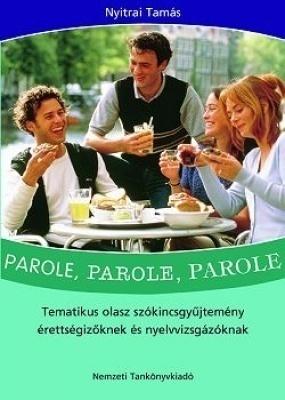 Parole,parole,parole-tematikus olasz szókincsgyűjtemény