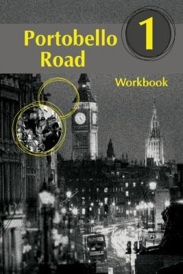 PORTOBELLO ROAD 1. WORKBOOK