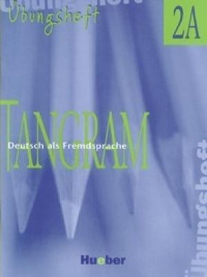 Tangram 2A Gyakorló füzet (Übungsheft)