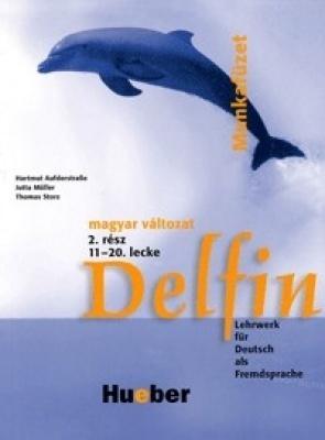 Delfin 2. Lektionen 11-20. Magyar munkafüzet