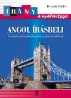 Angol írásbeli Feladatok a középfokú nyelvvizsgákra készülőknek