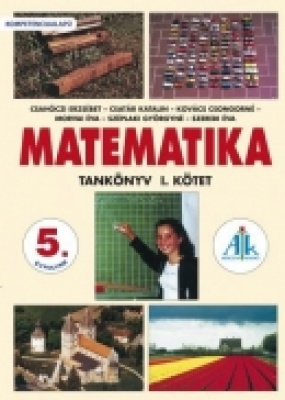 Matematika tankönyv 5. I. kötet Kompetenciaalapú