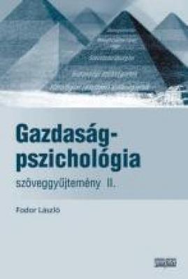 Gazdaságpszichológia szöveggyűjtemény Ii.