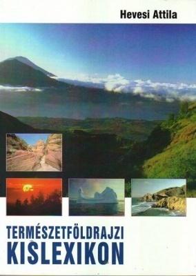 Természetföldrajzi kislexikon