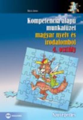 Kompetencia alapú munkafüzet magyar nyelv és irodalomból, 4. osztály