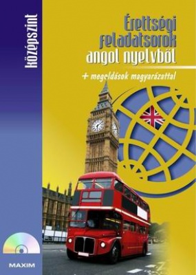 Érettségi feladatsorok angol nyelvből (középszint) CD-melléklettel