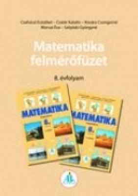 Matematika felmérőfüzet 8.o.
