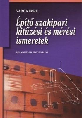 Építő szakipari kitűzési és mérési ismeretek (SW)