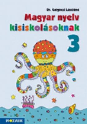 Magyar nyelv kisiskolásoknak 3 o.