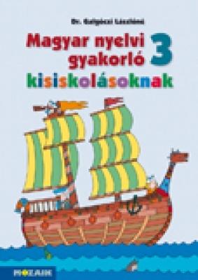 Magyar nyelvi gyakorló kisiskolásoknak 3.o.