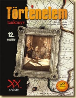 XX. század - Történelem tankönyv 12. Osztálynak