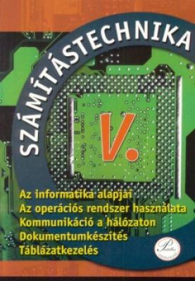 Számítástechnika V. - tankönyv 9. osztálynak