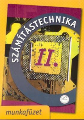 Számítástechnika II. - munkafüzet 6. osztálynak