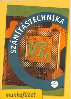 Számítástechnika VI. - munkafüzet 10. osztálynak