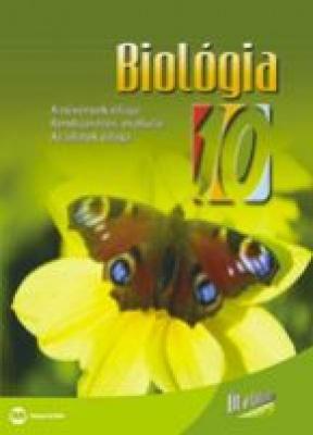 Biológia 10. osztály (Út a tudáshoz tankönyvsorozat)