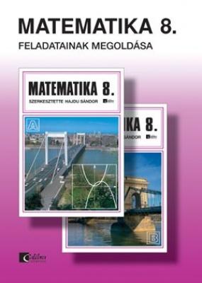 Matematika 8. tankönyv feladatainak megoldása