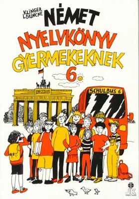 SCHULBUS 6 (Német nyelvkönyv gyermekeknek 6.)