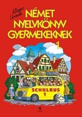 SCHULBUS 1 TK (Német nyelvkönyv gyermekeknek 1.)