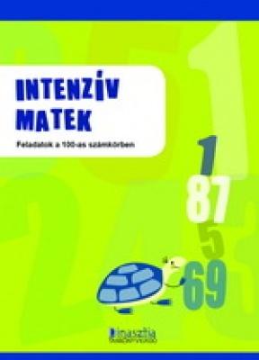 Intenzív matek Feladatok a 100-as számkörben
