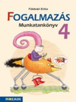 Fogalmazás munkatankönyv 4.o.