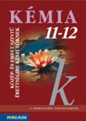 Kémia 11-12. tk. közép-és emeltszintű érettségi