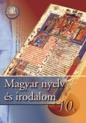 Magyar nyelv és irodalom 10. - tankönyv
