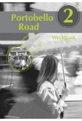 PORTOBELLO ROAD 2. WORKBOOK
