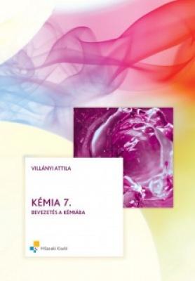 Kémia 7. - Bevezetés a kémiába