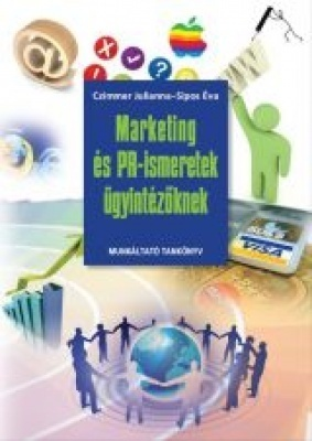 Marketing és PR-ismeretek ügyintézőknek
