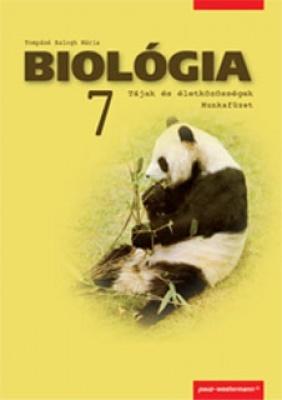 Biológia munkafüzet Tájak és életközösségek. 7. Osztály