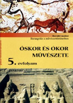 Barangolás a művészettörténetben Őskor és Ókor művészete 5.o.
