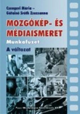 Mozgókép és Médiaismeret munkafüzet A-változat