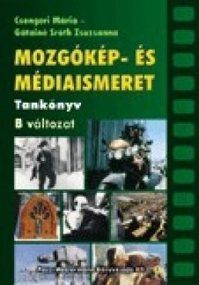 Mozgókép- és Médiaismeret tankönyv B-változat