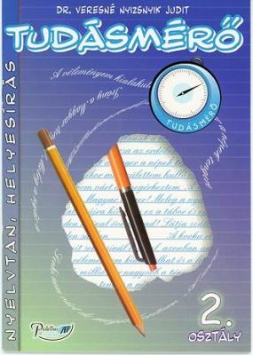 Tudásmérő Nyelvtan, helyesírás 2. osztály