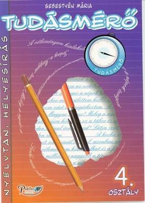 Tudásmérő Nyelvtan, helyesírás 4. osztály