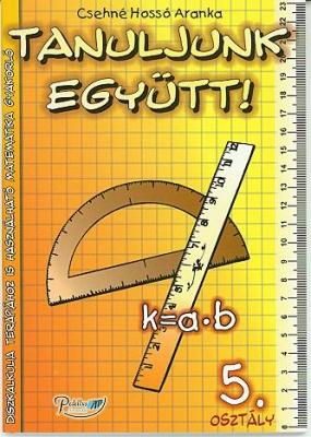 Tanuljunk együtt! Matematika 5. osztály munkafüzet