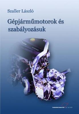 Gépjárműmotorok és szabályozásuk
