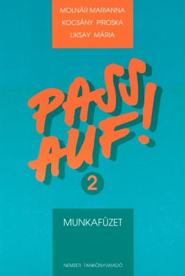 PASS AUF! 2. MUNKAFÜZET