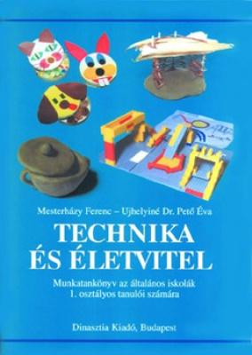 Technika és életvitel munkatankönyv ? 1. osztály