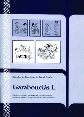 Garabonciás I. - Feladatfüzet a 7. osztályos Édes anyanyelvünk c. tankönyvhöz