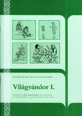 Világvándor I. - Feladatfüzet az 6. osztályos Édes anyanyelvünk c. tankönyvhöz