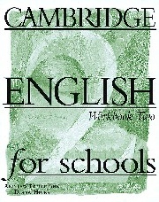 Cambridge English for Schools 2. Workbook