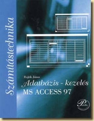 Adatbázis-kezelés MS Access 97