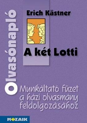 E. Kastner: A két Lotti - Olvasónapló