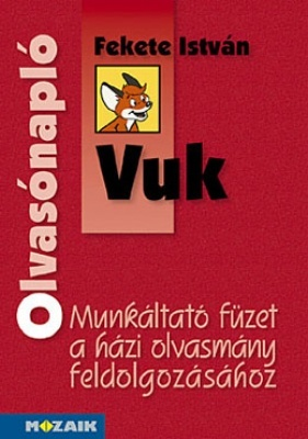 Fekete István: Vuk - Olvasónapló