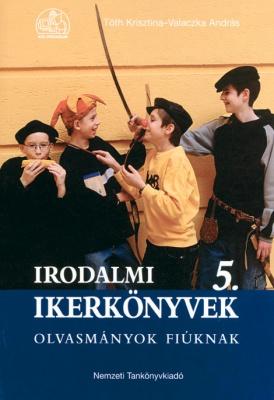 Irodalmi ikerkönyvek 5 olvasmányok fiúknak,lányoknak