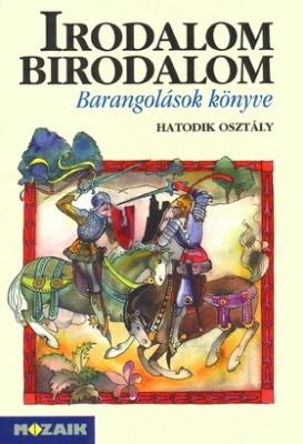 Irodalom Birodalom - Barangolások könyve tankönyv 6. o.
